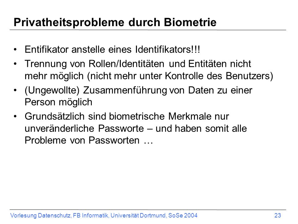 Privatheitsprobleme durch Biometrie