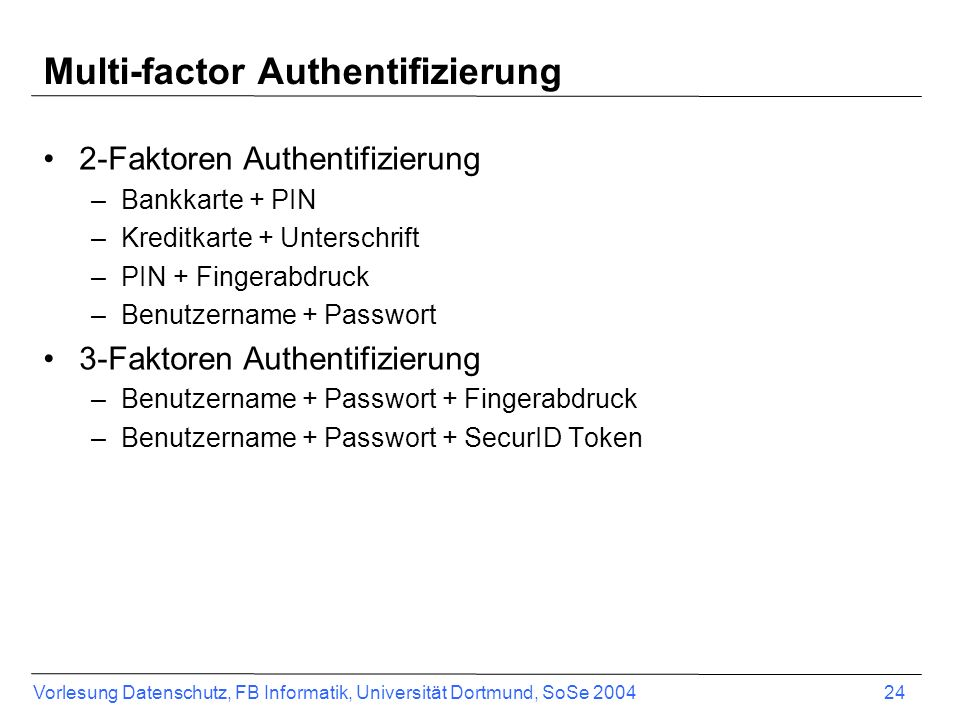 Multi-factor Authentifizierung