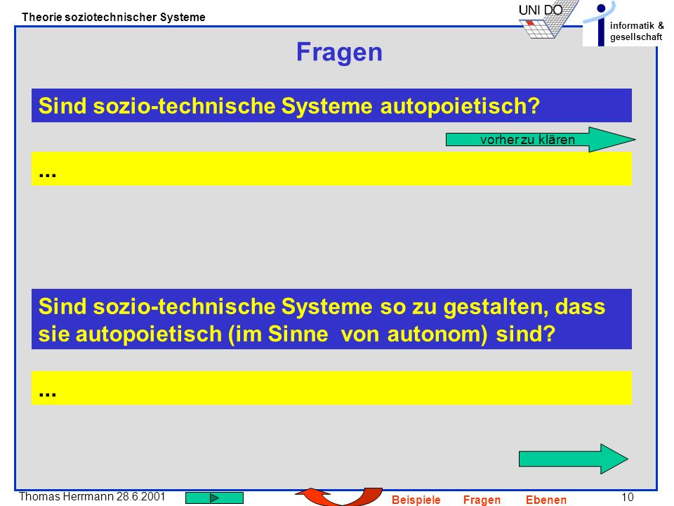 Fragen Sind sozio-technische Systeme autopoietisch ...
