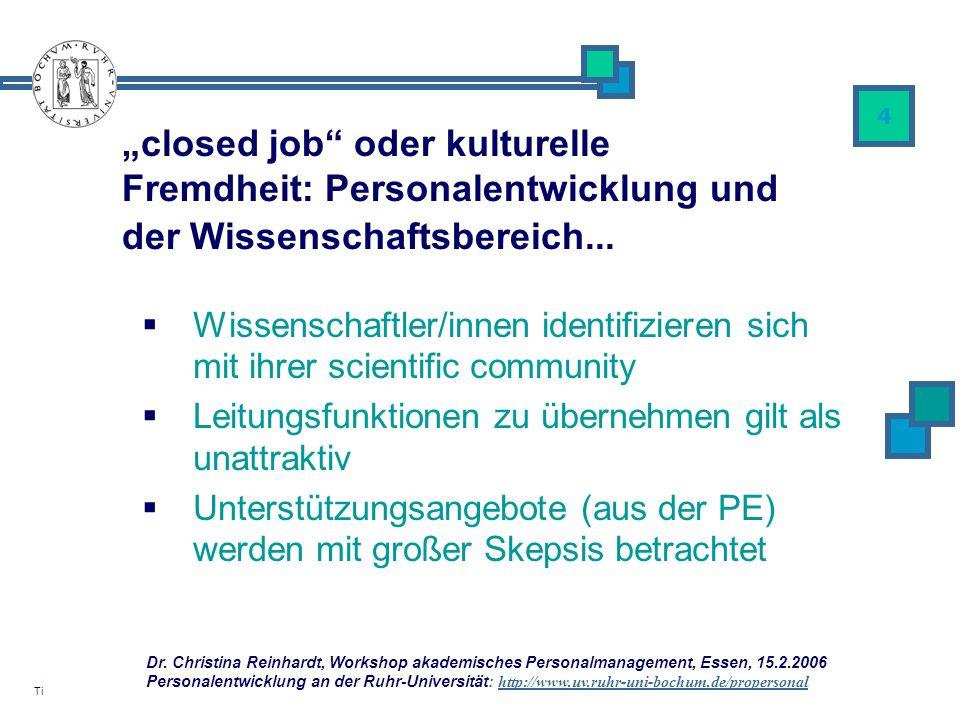 """""""closed job oder kulturelle Fremdheit: Personalentwicklung und der Wissenschaftsbereich..."""