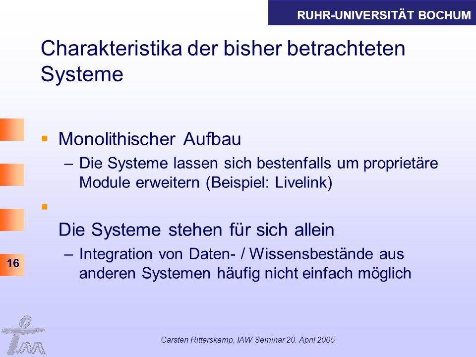 Charakteristika der bisher betrachteten Systeme