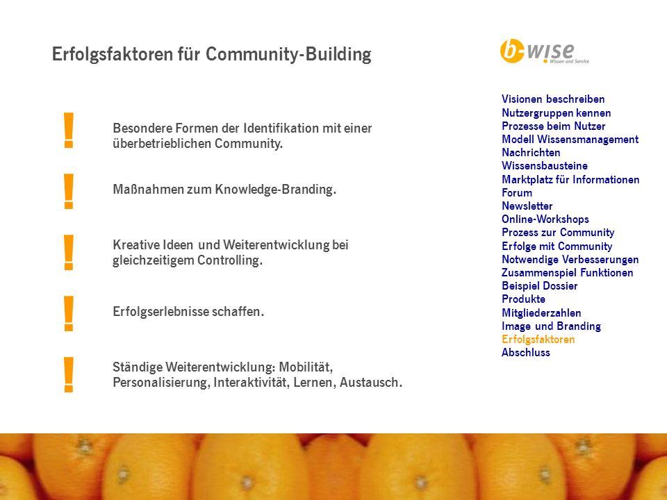 ! ! ! ! ! Erfolgsfaktoren für Community-Building