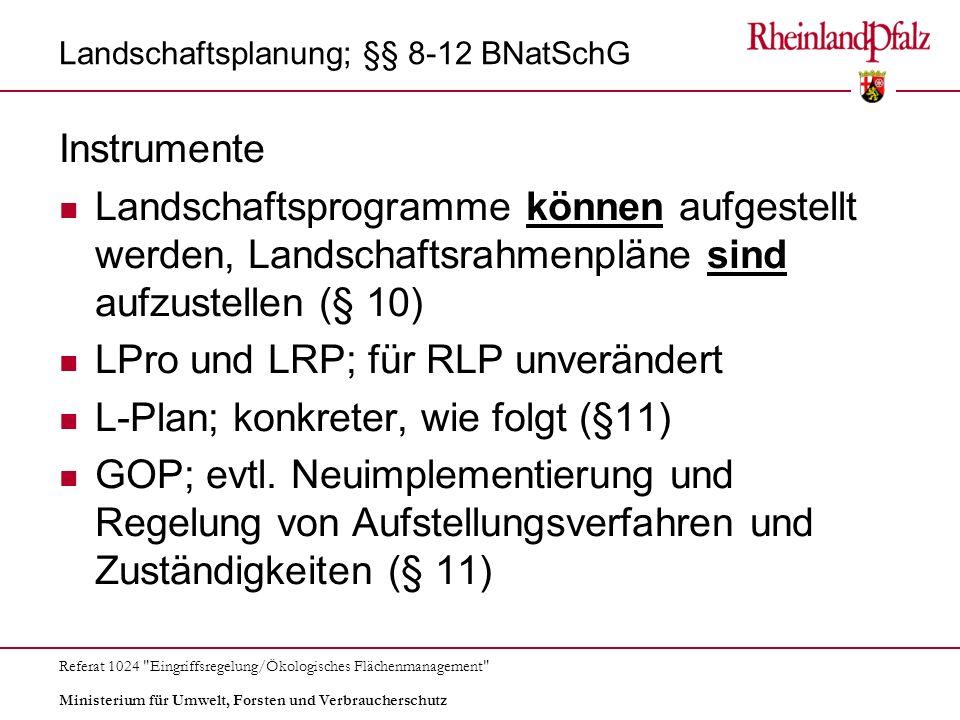 Landschaftsplanung; §§ 8-12 BNatSchG