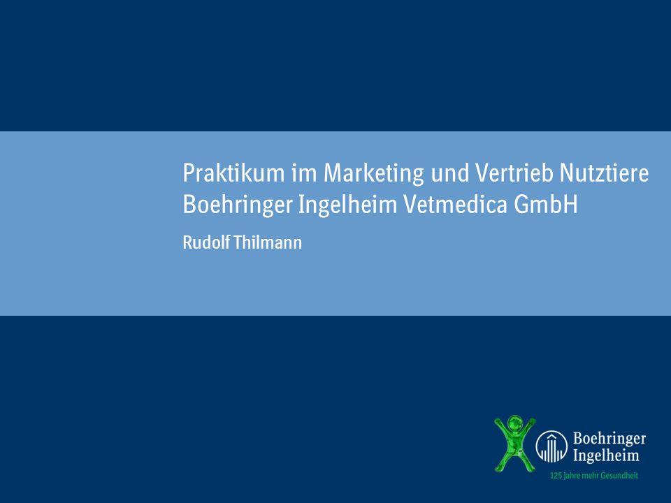 Praktikum im Marketing und Vertrieb Nutztiere Boehringer Ingelheim Vetmedica GmbH
