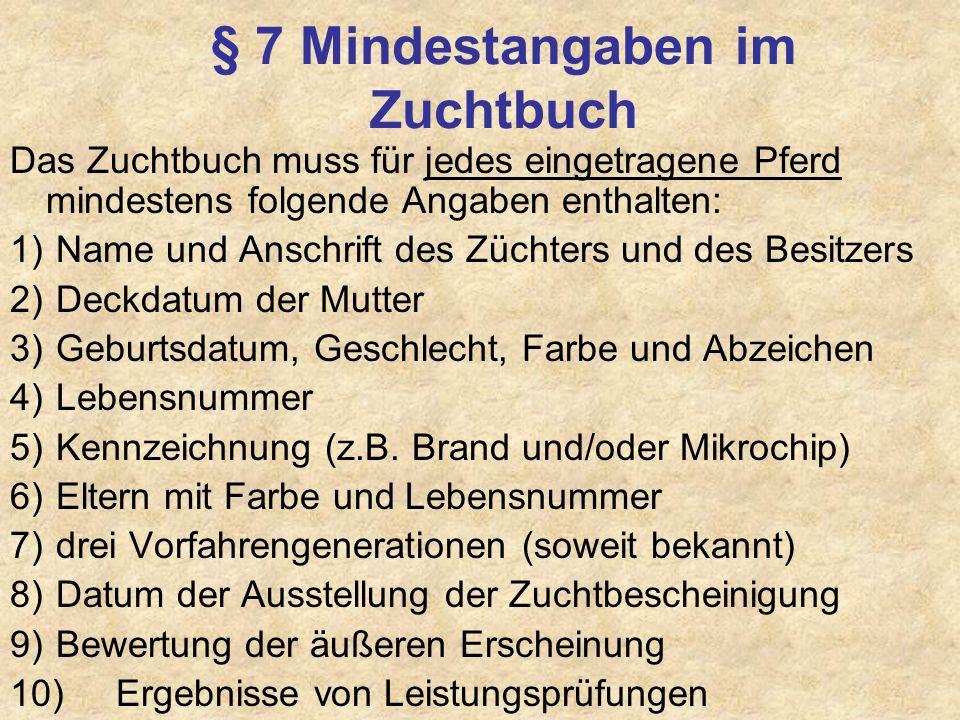 § 7 Mindestangaben im Zuchtbuch