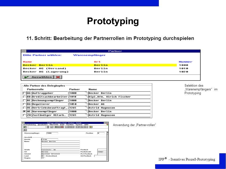 """Prototyping 11. Schritt: Bearbeitung der Partnerrollen im Prototyping durchspielen. Selektion des """"Warenempfängers im Prototyping."""