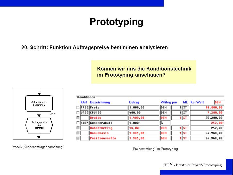 Prototyping 20. Schritt: Funktion Auftragspreise bestimmen analysieren