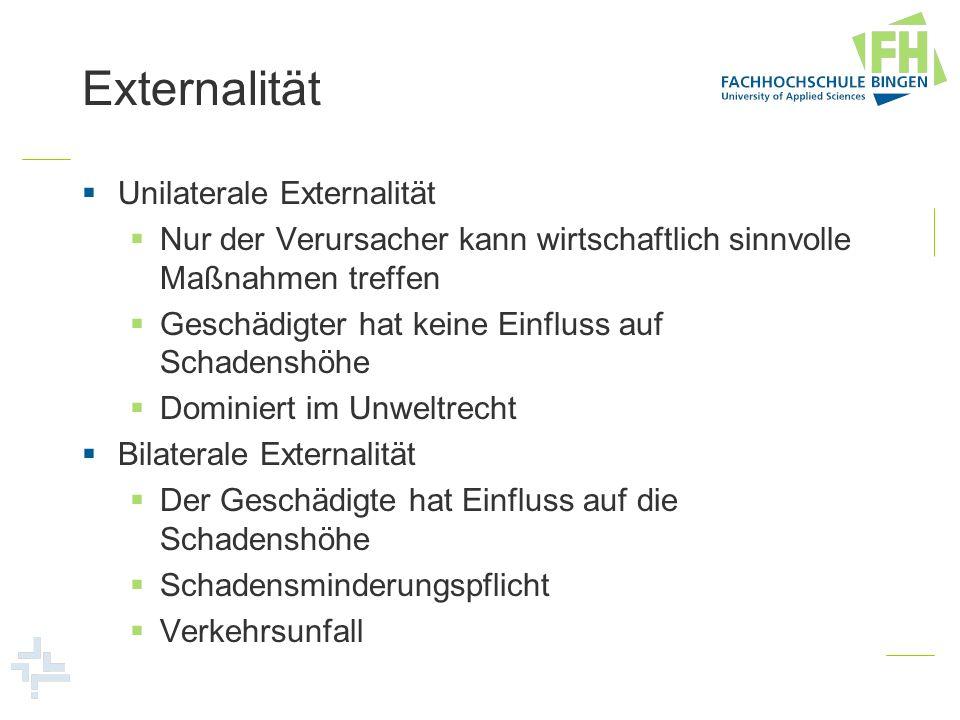 Externalität Unilaterale Externalität