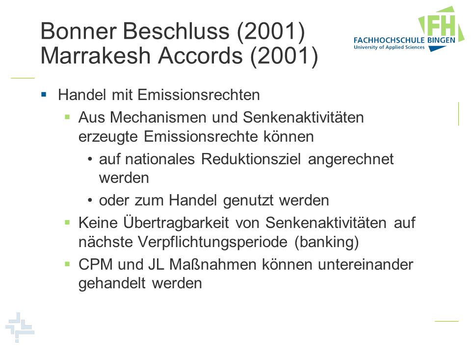 Bonner Beschluss (2001) Marrakesh Accords (2001)