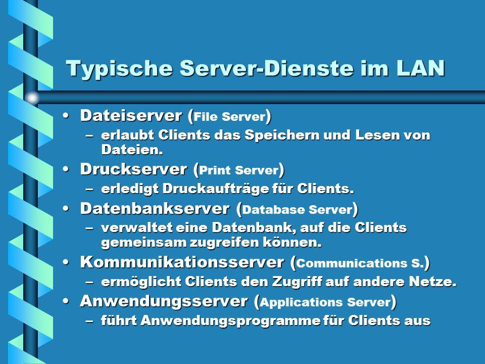 Typische Server-Dienste im LAN