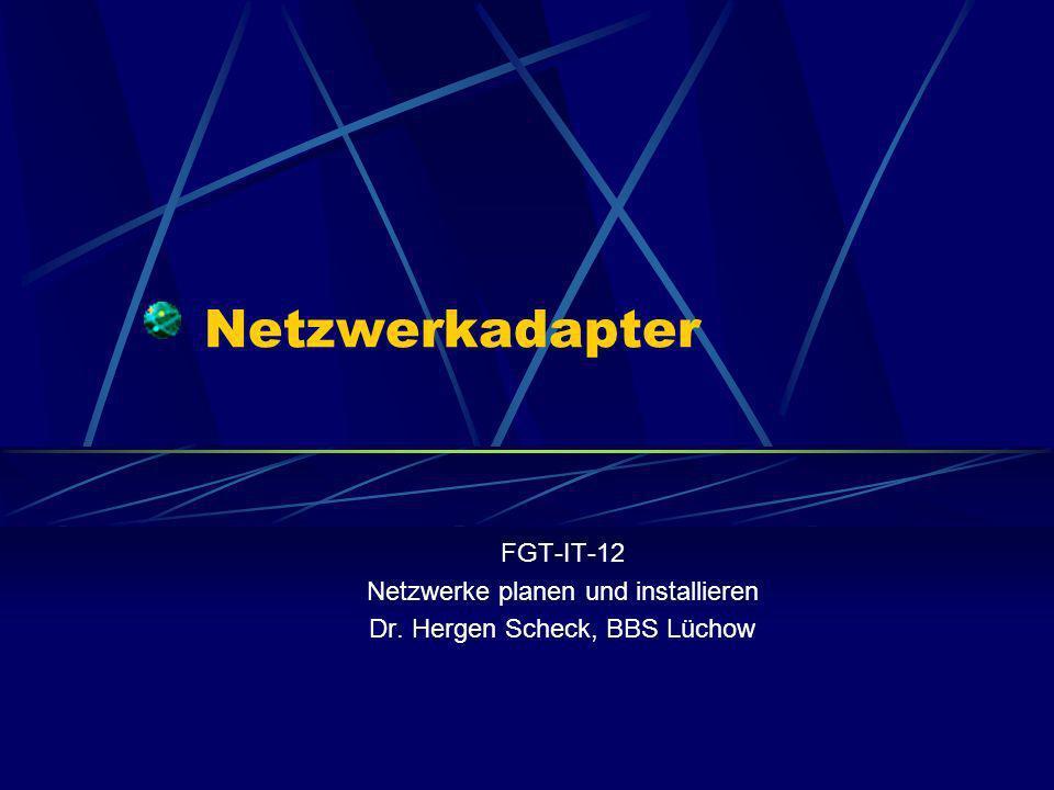 Netzwerkadapter FGT-IT-12 Netzwerke planen und installieren
