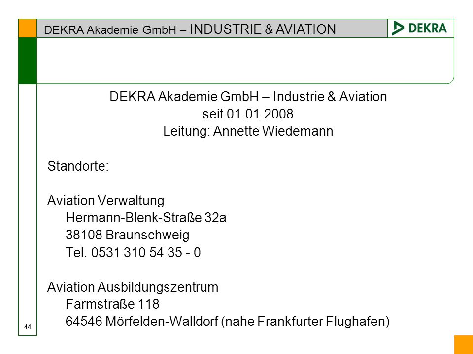 DEKRA Akademie GmbH – Industrie & Aviation seit 01.01.2008
