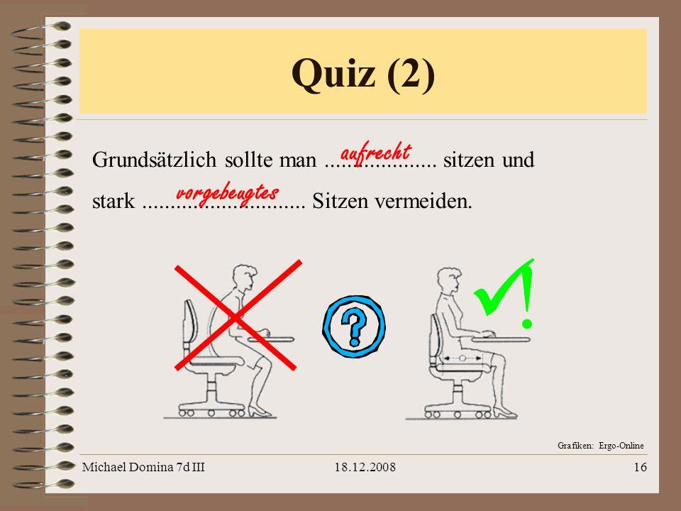 ! Quiz (2) aufrecht vorgebeugtes