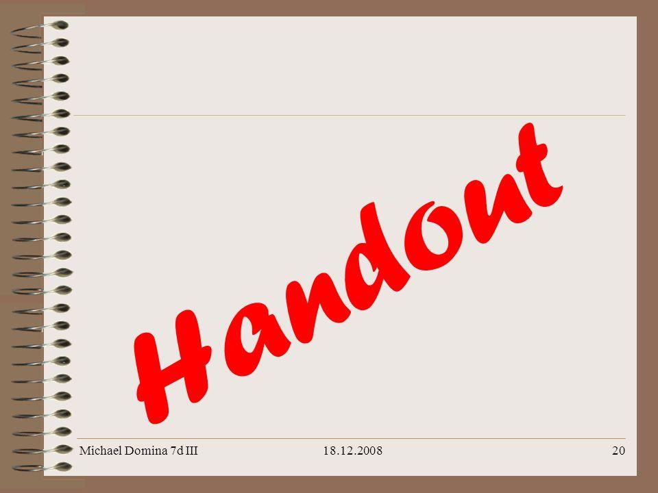 Handout Michael Domina 7d III 18.12.2008