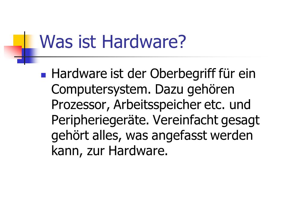 Was ist Hardware
