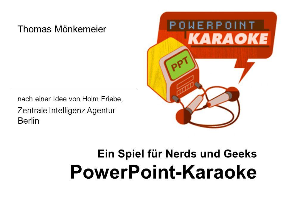 Ein Spiel für Nerds und Geeks PowerPoint-Karaoke