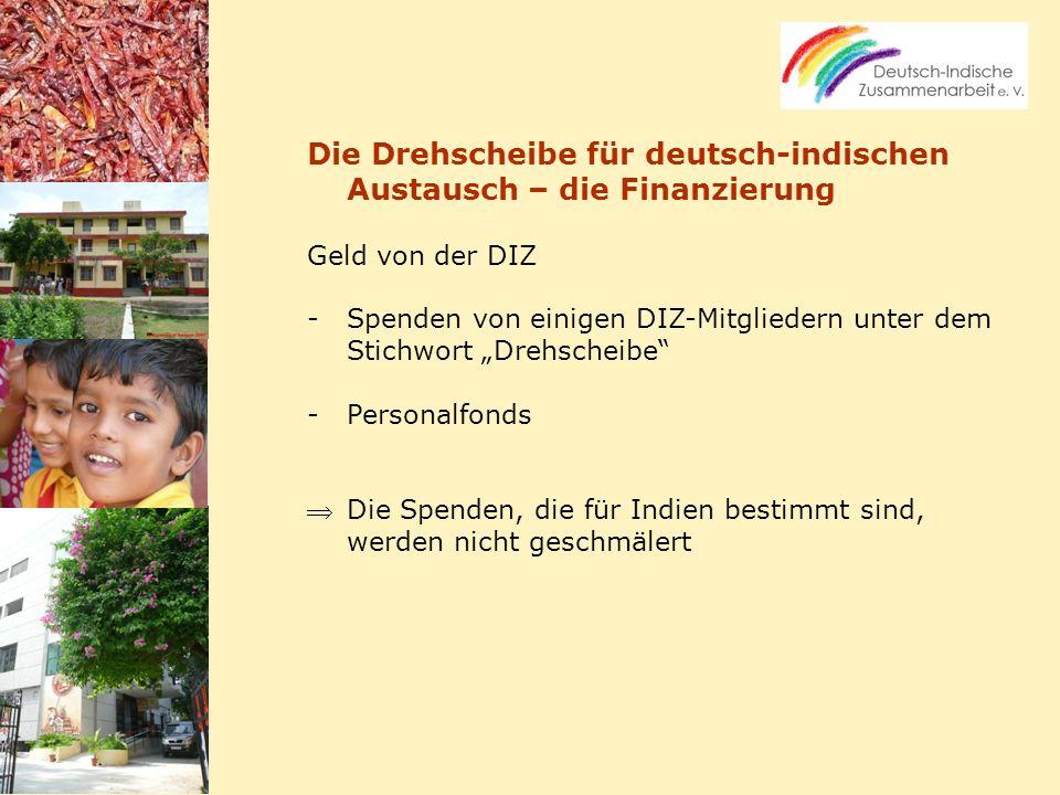 Die Drehscheibe für deutsch-indischen Austausch – die Finanzierung