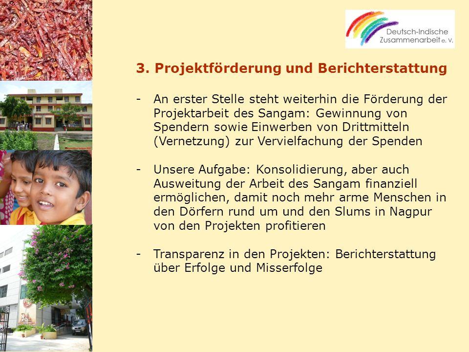 3. Projektförderung und Berichterstattung