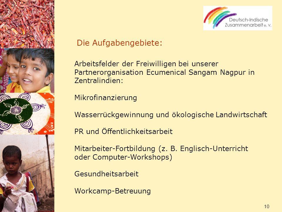 Die Aufgabengebiete:Arbeitsfelder der Freiwilligen bei unserer Partnerorganisation Ecumenical Sangam Nagpur in Zentralindien: