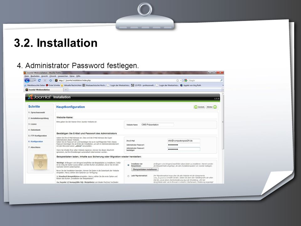 3.2. Installation 4. Administrator Password festlegen.