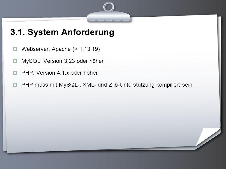 3.1. System Anforderung Webserver: Apache (> 1.13.19)