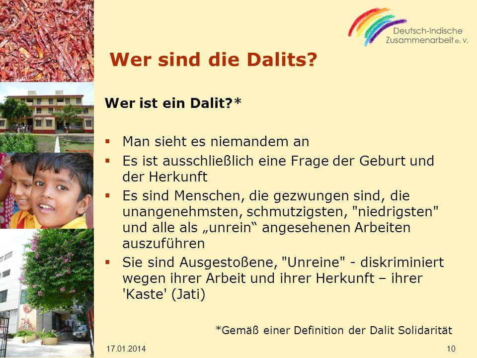 Wer sind die Dalits Wer ist ein Dalit * Man sieht es niemandem an