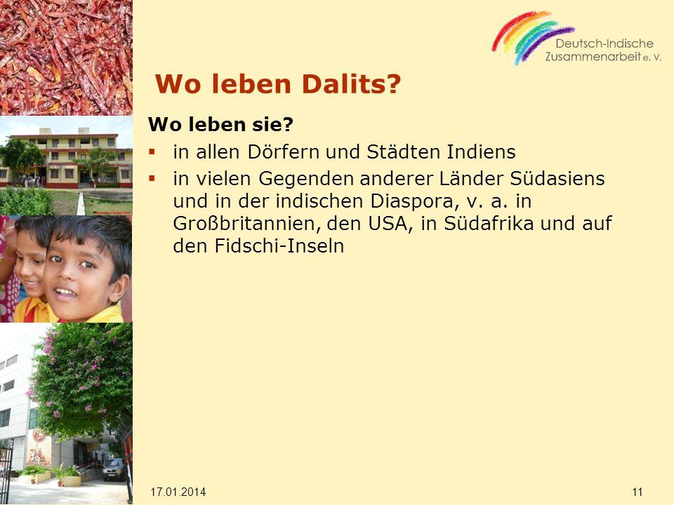 Wo leben Dalits Wo leben sie in allen Dörfern und Städten Indiens