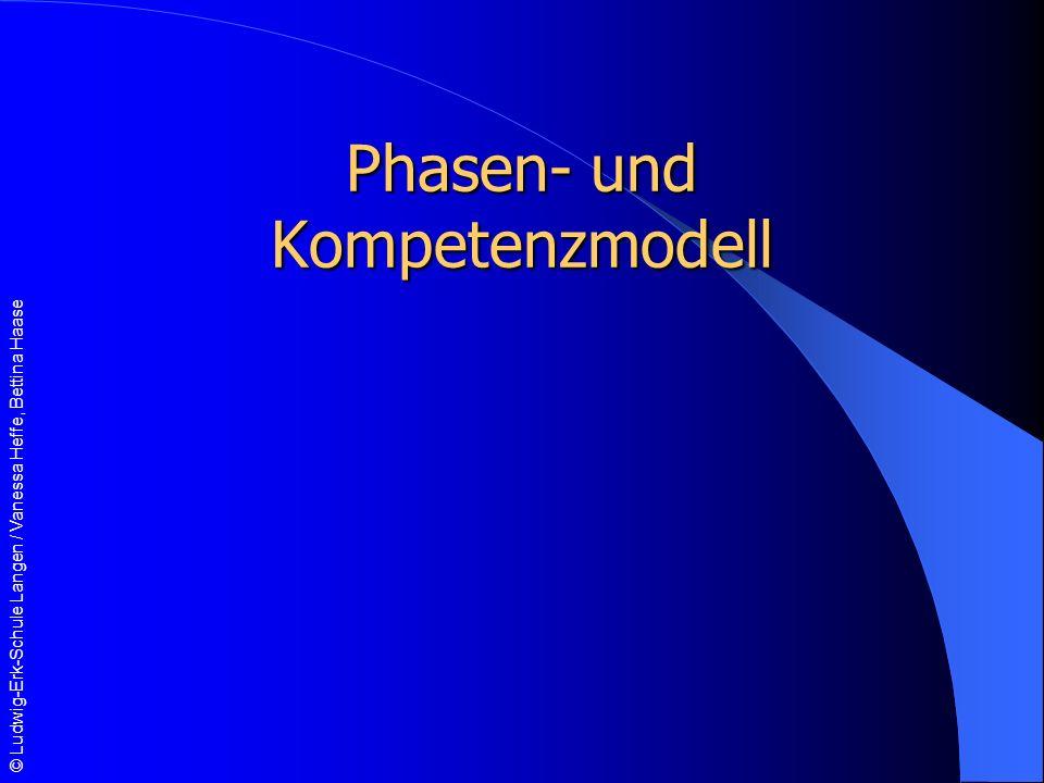 Phasen- und Kompetenzmodell