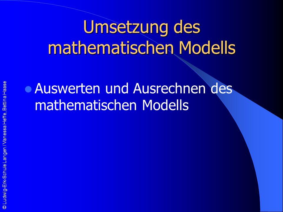 Umsetzung des mathematischen Modells