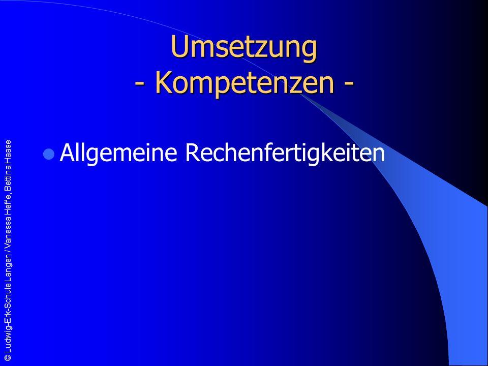 Umsetzung - Kompetenzen -