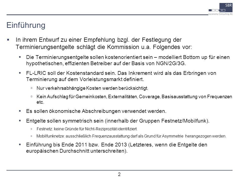 Einführung In ihrem Entwurf zu einer Empfehlung bzgl. der Festlegung der Terminierungsentgelte schlägt die Kommission u.a. Folgendes vor:
