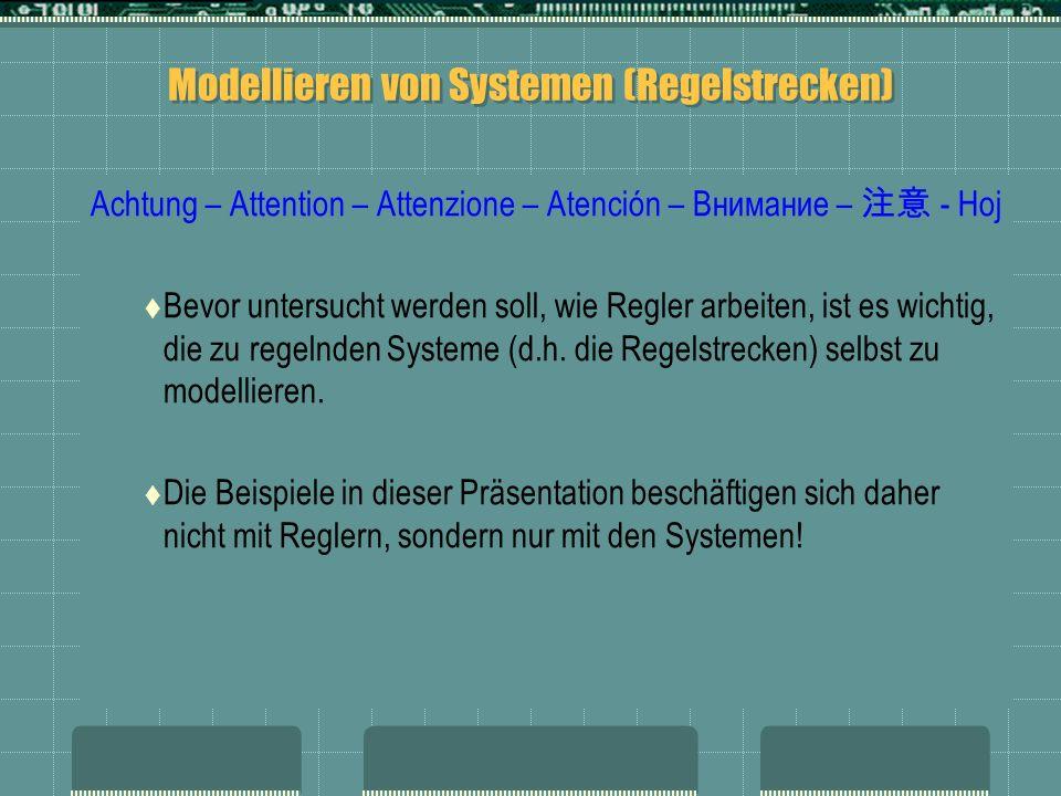 Modellieren von Systemen (Regelstrecken)
