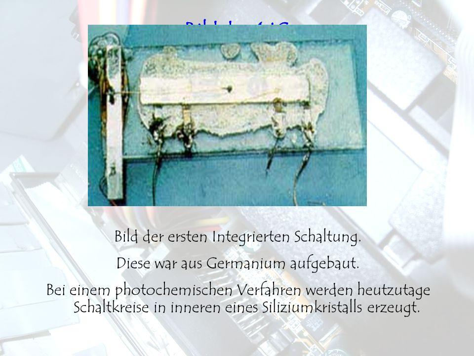 Bild des 1 IC Bild der ersten Integrierten Schaltung.