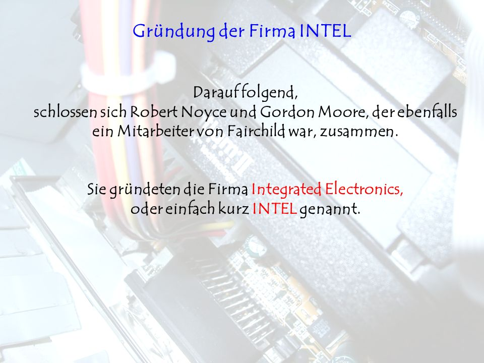 Gründung der Firma INTEL