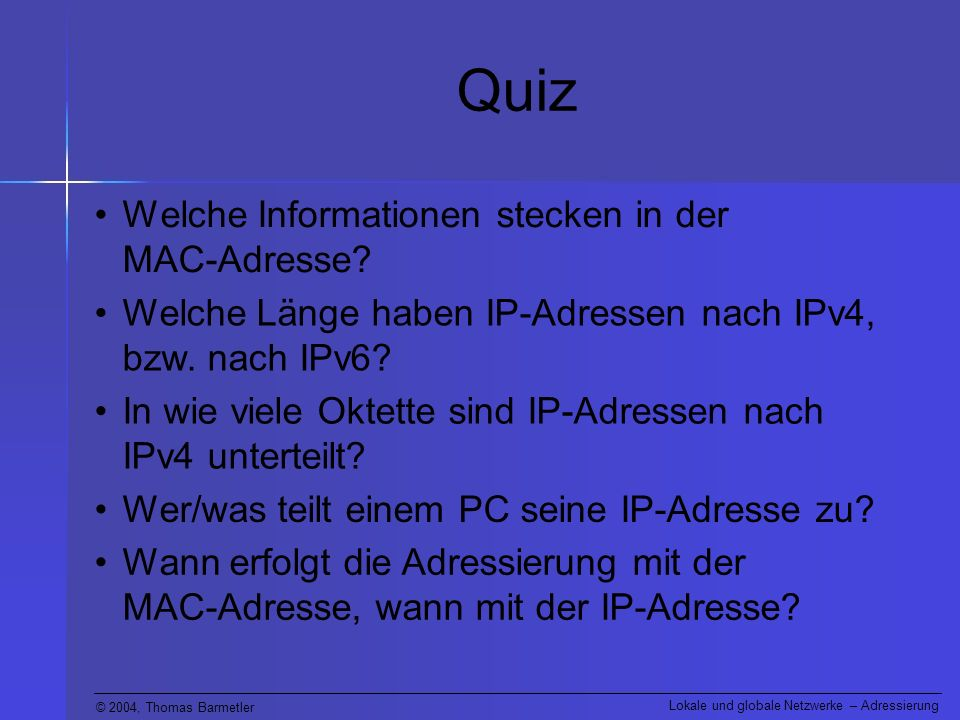 Quiz Welche Informationen stecken in der MAC-Adresse