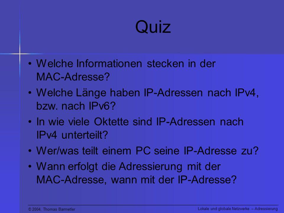 Quiz Welche Informationen stecken in der MAC-Adresse