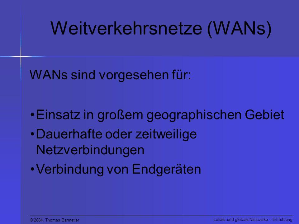 Weitverkehrsnetze (WANs)