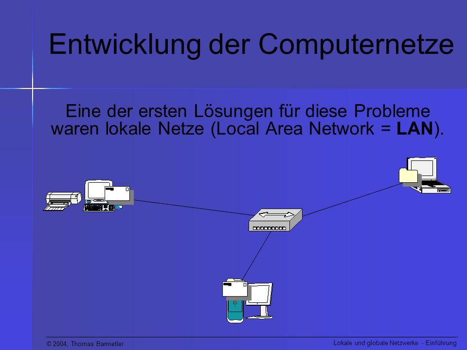 Entwicklung der Computernetze