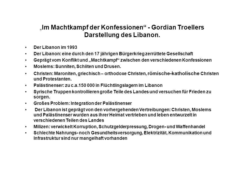 """""""Im Machtkampf der Konfessionen - Gordian Troellers Darstellung des Libanon."""