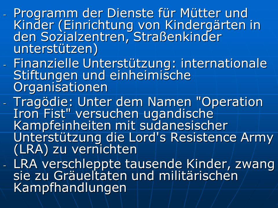 Programm der Dienste für Mütter und Kinder (Einrichtung von Kindergärten in den Sozialzentren, Straßenkinder unterstützen)