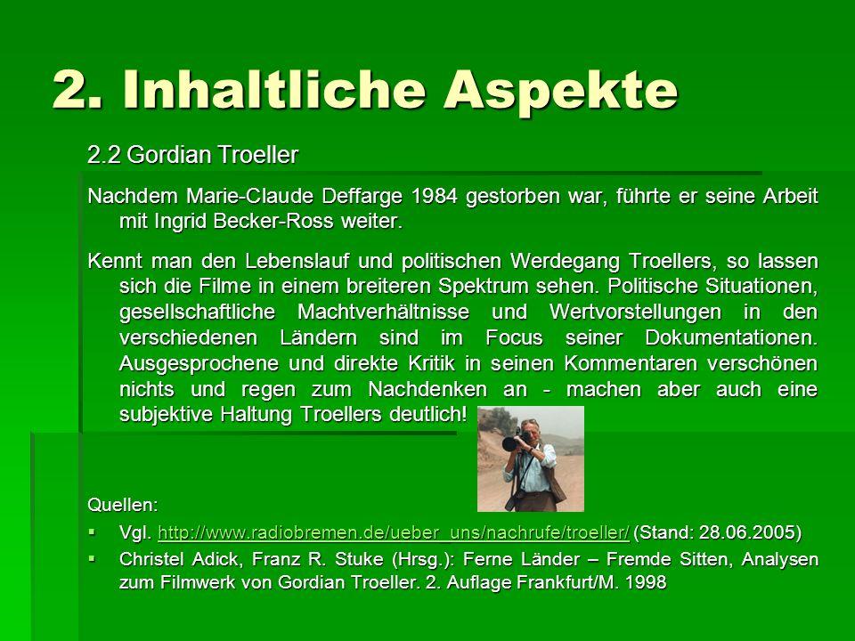 2. Inhaltliche Aspekte 2.2 Gordian Troeller