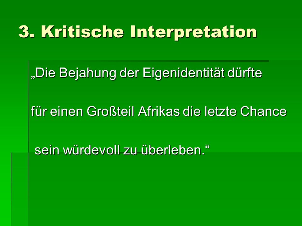 3. Kritische Interpretation