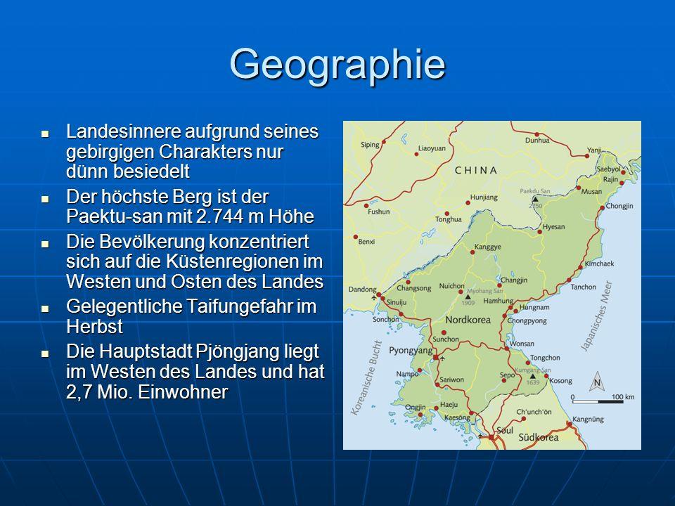 Geographie Landesinnere aufgrund seines gebirgigen Charakters nur dünn besiedelt. Der höchste Berg ist der Paektu-san mit 2.744 m Höhe.