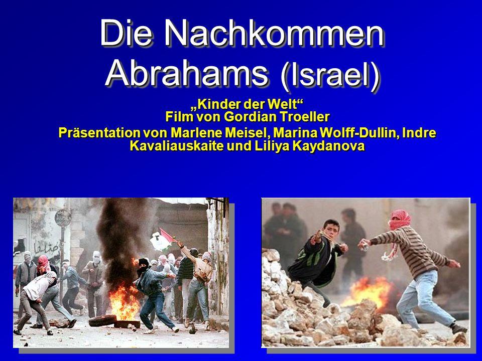 Die Nachkommen Abrahams (Israel)
