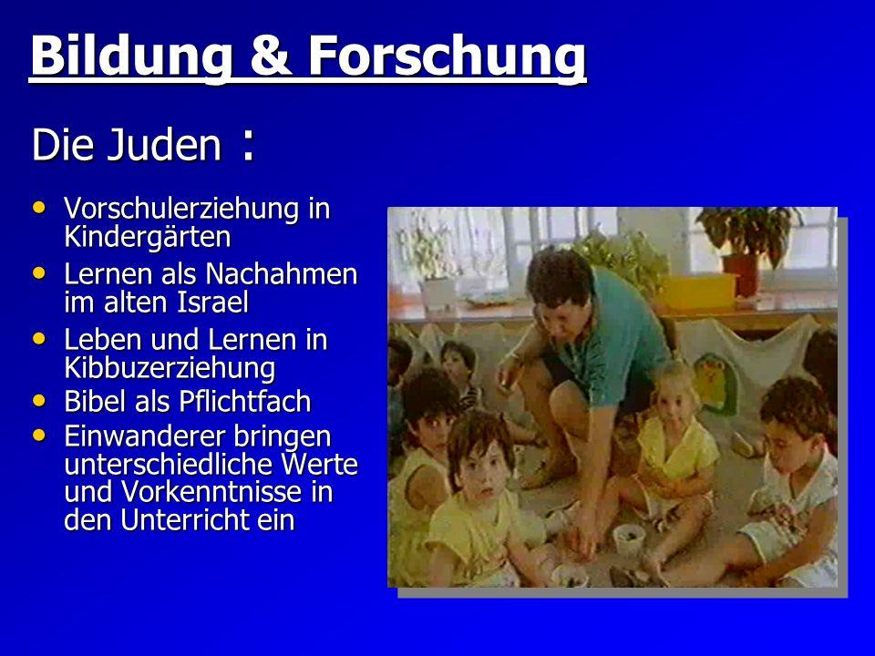 Bildung & Forschung Die Juden : Vorschulerziehung in Kindergärten