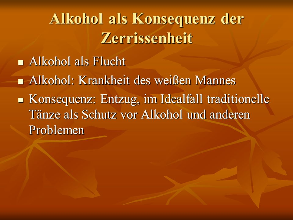 Alkohol als Konsequenz der Zerrissenheit