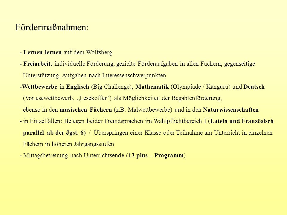 Fördermaßnahmen: Lernen lernen auf dem Wolfsberg
