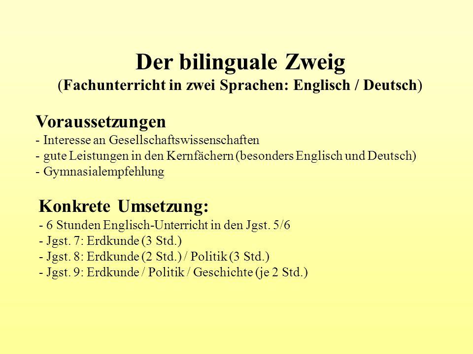 (Fachunterricht in zwei Sprachen: Englisch / Deutsch)