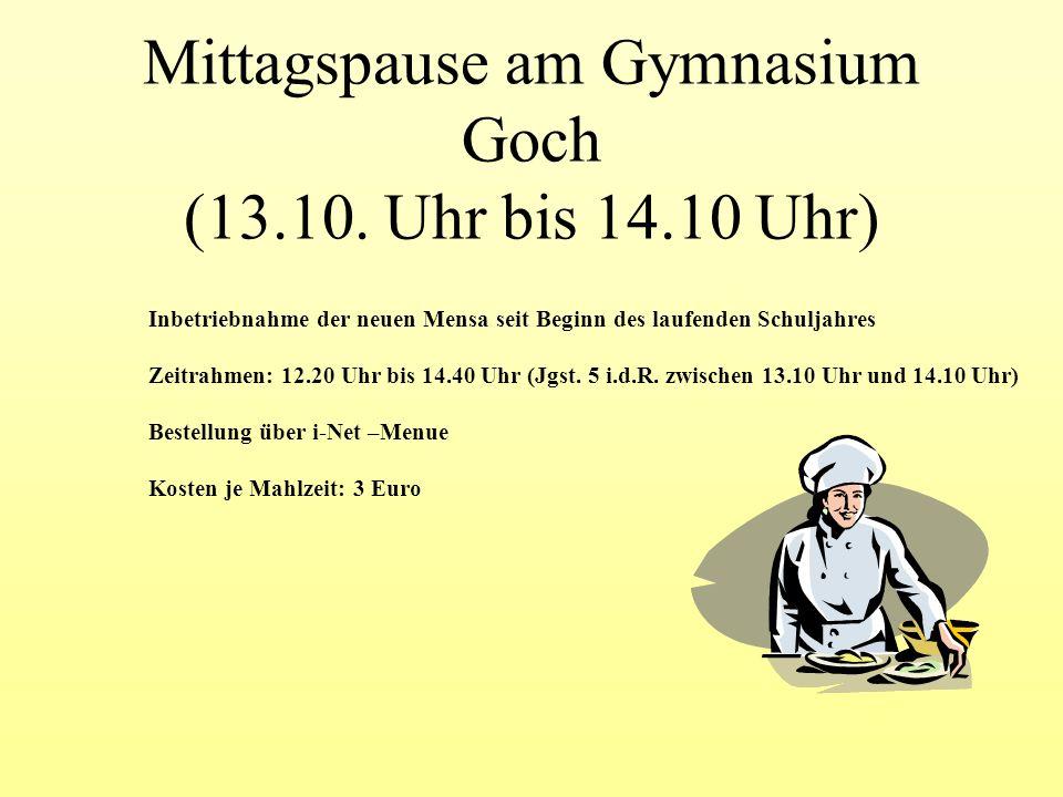 Mittagspause am Gymnasium Goch (13.10. Uhr bis 14.10 Uhr)