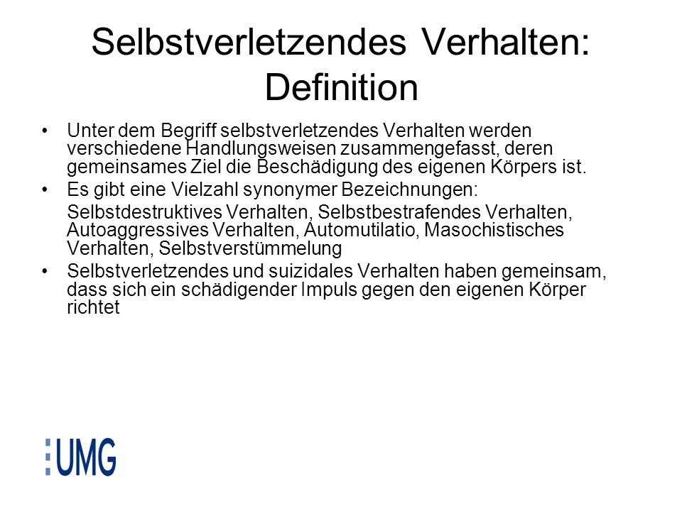 Selbstverletzendes Verhalten: Definition